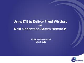 What I would like to talk about today:  How Fixed Wireless can deliver NGA today in rural areas How Fixed Wireless, usin