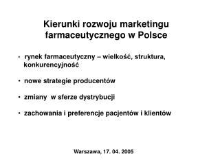 Kierunki rozwoju marketingu farmaceutycznego w Polsce