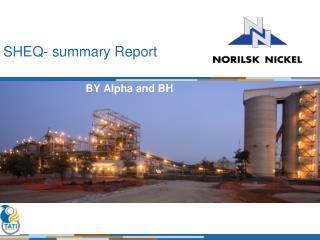 SHEQ- summary Report