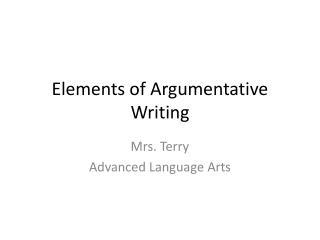 Elements of Argumentative Writing