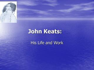 john keats: