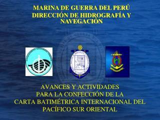 AVANCES Y ACTIVIDADES  PARA LA CONFECCI N DE LA CARTA BATIM TRICA INTERNACIONAL DEL PAC FICO SUR ORIENTAL