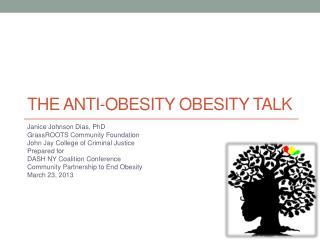 The Anti-Obesity Obesity Talk
