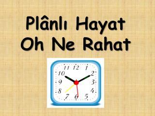 Pl nli Hayat  Oh Ne Rahat
