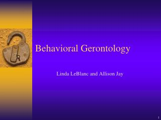 Behavioral Gerontology