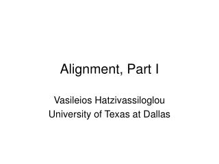 Alignment, Part I