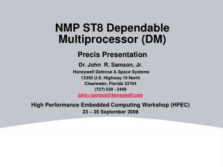 NMP ST8 Dependable Multiprocessor DM   Precis Presentation