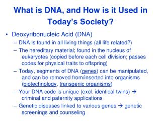 What is DNA, and How is it Used in Today s Society