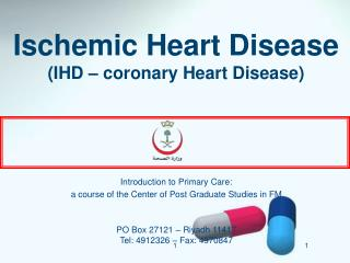 Ischemic Heart Disease IHD   coronary Heart Disease
