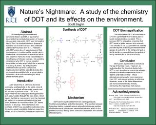 Nature s Nightmare:  A study of the chemistry of DDT and its effects on the environment.