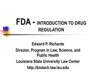 fda - introduction to drug regulation