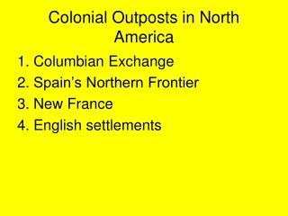 Colonial Outposts in North America