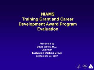 NIAMS Training Grant and Career Development Award Program Evaluation