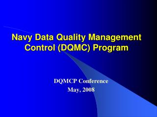 Navy Data Quality Management Control DQMC Program