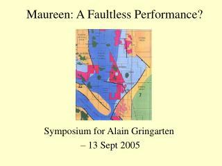 Maureen: A Faultless Performance