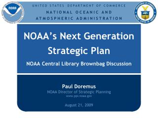 NOAA s Next Generation  Strategic Plan  NOAA Central Library Brownbag Discussion