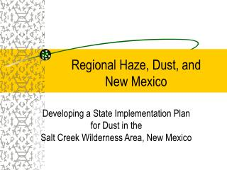 Regional Haze, Dust, and  New Mexico