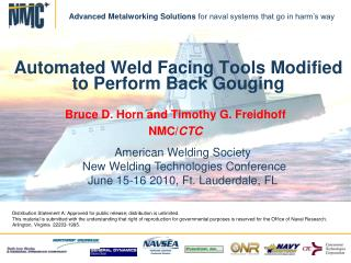 Automated Weld Facing Tools Modified to Perform Back Gouging