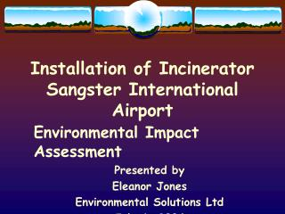 Installation of Incinerator Sangster International Airport
