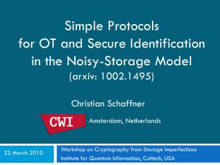 Simple Protocols  for OT and Secure Identification in the Noisy-Storage Model arxiv: 1002.1495