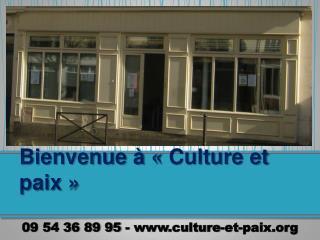 Bienvenue     Culture et paix
