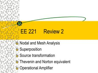 EE 221     Review 2