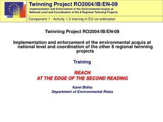 Twinning Project RO2004