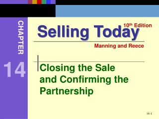 Closing the Sale     and Confirming the Partnership
