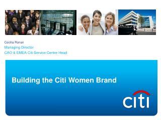 Building the Citi Women Brand