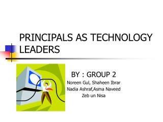 PRINCIPALS AS TECHNOLOGY LEADERS
