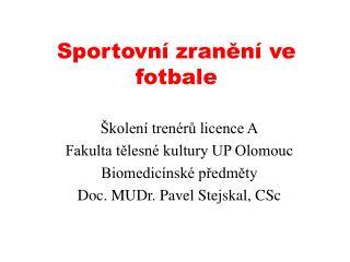 Sportovn  zranen  ve fotbale