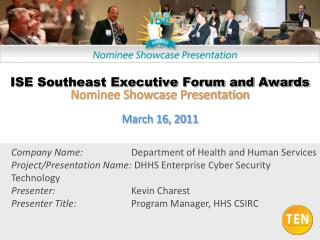 ISE Central Executive Forum and Awards 2010 - Nominee Showcase Presentation