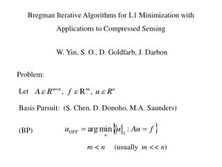 Bregman Iterative Algorithms for L1 Minimization with Applications to Compressed Sensing