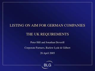 LISTING ON AIM FOR GERMAN COMPANIES  THE UK REQUIREMENTS
