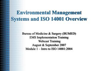Environmental Management Systems and ISO 14001 Overview