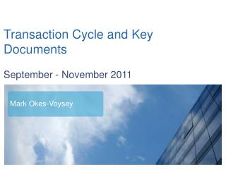 Transaction Cycle and Key Documents