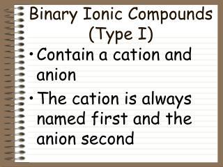 Binary Ionic Compounds Type I
