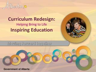 Curriculum Redesign: Helping Bring to Life Inspiring Education