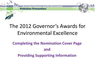 The 2012 Governor s Awards for Environmental Excellence