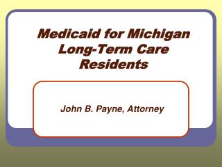 Medicaid for Michigan Long-Term Care Residents
