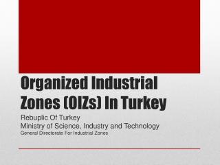 Organized Industrial Zones OIZs In Turkey