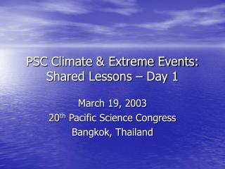 PSC Climate  Extreme Events: Shared Lessons   Day 1