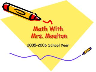 Math With  Mrs. Moulton