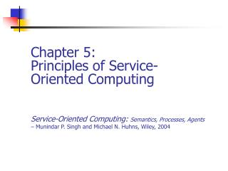 Chapter 5: Principles of Service-Oriented Computing