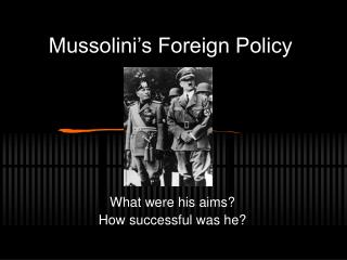 Mussolini s Foreign Policy