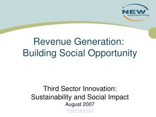 Revenue Generation:   Building Social Opportunity