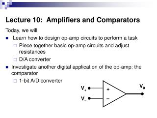 Lecture 10:  Amplifiers and Comparators