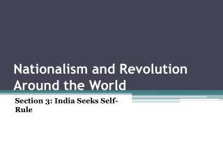 Nationalism and Revolution Around the World