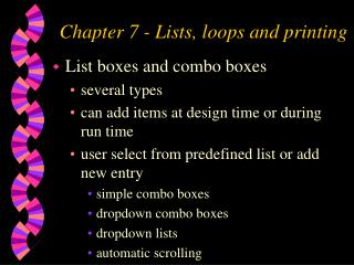 Chapter 7 - Lists, loops and printing
