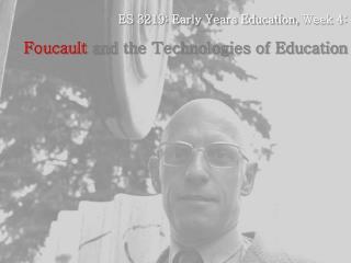 ES 3219: Early Years Education, Week 4: